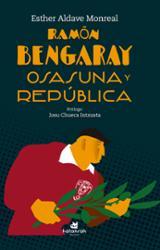 Ramón Bengaray: Osasuna y república - Aldave Monreal, Esther