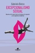 Excepcionalismo sexual. Narrativas de la superioridad en el rechazo a la migración y el populismo de derechas