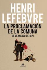 La proclamación de la Comuna 26 de marzo de 1871 - Lefebvre, Henri