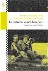 La dotzena, a més bon preu - Gilbreth, Frank B.