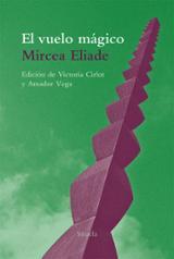 El vuelo mágico - Eliade, Mircea