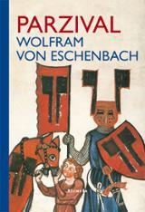 Parzival - Von Eschenbach, Wolfram