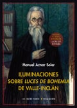 Iluminaciones sobre luces de bohemia de Valle- Inclán - Aznar Soler, Manuel