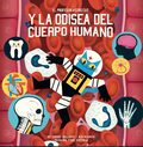 El profesor Astrocat y la Odisea del cuerpo humano