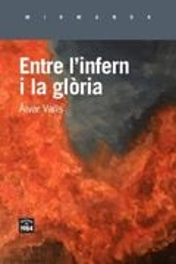Entre l´infern i la glòria - Valls, Àlvar