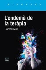 L´endemà de la teràpia - Mas Baucells, Ramón