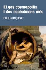 El gos cosmopolita i dos espècimens més - Garrigasait, Raül