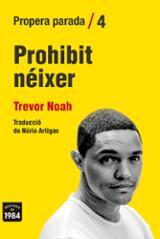 Prohibit néixer - Noah, Trevor