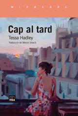 Cap al tard - Hadley, Tessa