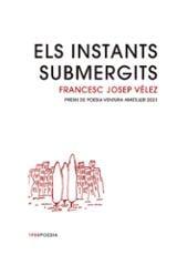 Els instants submergits - Vélez, Francesc Josep