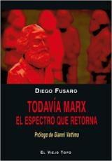 Todavía Marx - Fusaro, Diego