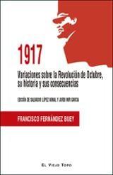 1917 Variaciones sobre la Revolución de Octubre, su historia y su