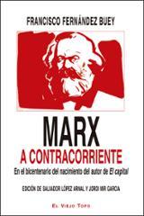 Marx a contracorriente - Fernández Buey, Francisco