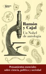 Ramón y Cajal, pensamientos esenciales