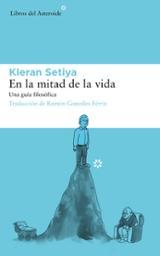 En la mitad de la vida - Setiya, Kieran