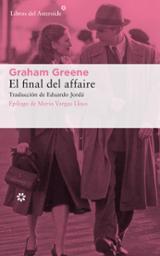 El final del affaire - Greene, Graham