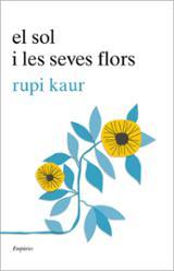 El sol i les seves flors - Kaur, Rupi