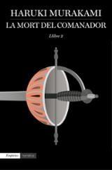 La mort del comanador, llibre 2