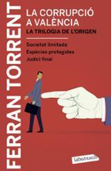La corrupció a València. La trilogia de l´origen