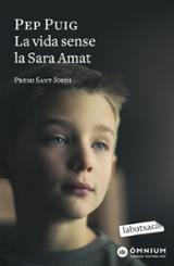 La vida sense la Sara Amat - Puig, Pep