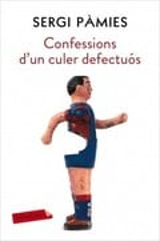 Confessions d´un culer defectuós