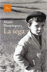 La sega - Dominguez, Martí