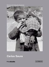 Carlos Saura Photo Bolsillo. Los primeros años 1950-1962