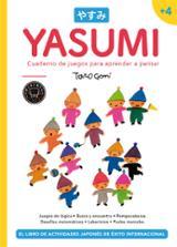 Yasumi +4. Cuaderno de juegos para aprender a pensar - Gomi, Taro