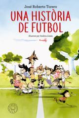 Una història de futbol - Llinàs, Andreu (Ilustrador)