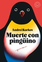 Muerte con pingüino - Kurkov, Andrei