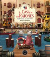 La casa de los ratones. Sam y Julia en el puerto (vol. 4)