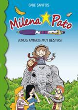 Milena Pato 8. Unos amigos muy animales - Santos, Care
