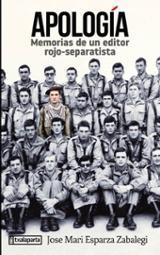 Apología. Memorias de un editor rojo separatista