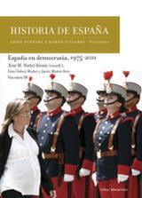 Historia de España, 10. España en Democracia, 1975-2011 - Fontana, Josep (ed.)