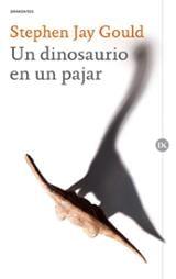 Un dinosaurio en un pajar - Jay Gould, Stephen