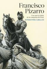 Francisco Pizarro - Mira Caballos, Esteban