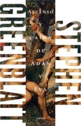 Ascenso y caída de Adán y Eva - Greenblatt, Stephen