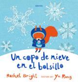 Un copo de nieve en el bolsillo - Bright, Rachel