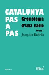 Catalunya pas a pas. Cronologia d´una nació