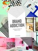 Brand addiction. Designing Identity for Fashion Stores