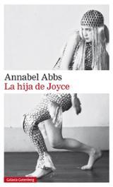 La hija de Joyce - Abbs, Annabel