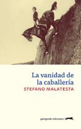 La vanidad de la caballería - Malatesta, Stefano