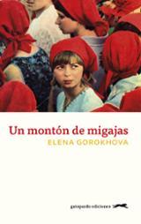 Un Montón De Migajas - Gorokhova, Elena