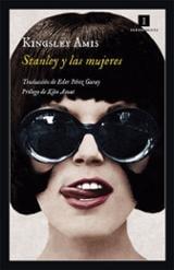 Stanley y las mujeres - Amis, Kingsley