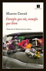 Corazón que ríe, corazón que llora - Condé, Maryse