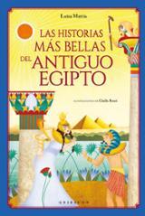 Las historias más bellas del antiguo Egipto - Mattia, Luisa