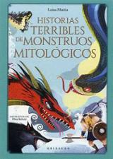 Las historias más terribles de monstruos mitológicos - Mattia, Luisa