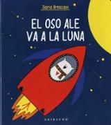 El oso Ale va a la Luna - Bresciani, Ilaria