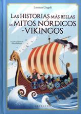 Historias más bellas de mitos nórdicos y vikingos - Cingoli, Lorenza