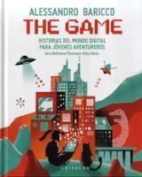 The Game. Historias del mundo digital para jóvenes aventureros